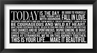Today is the Day 11 Framed Print