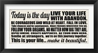 Today is the Day 13 Framed Print
