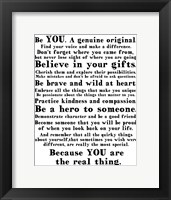 Be Genuine 2 Framed Print