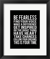 Be Fearless 2 Framed Print