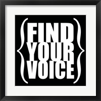 Find Your Voice 4 Framed Print