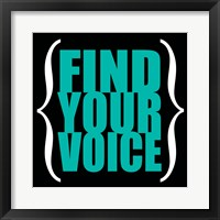 Find Your Voice 6 Framed Print