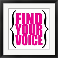 Find Your Voice 7 Framed Print