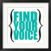Find Your Voice 8 Framed Print
