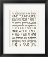Your Life is Now 8 Framed Print