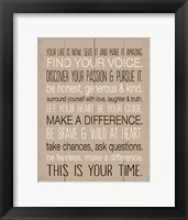 Your Life is Now 9 Framed Print