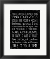 Your Life is Now 10 Framed Print