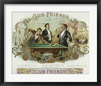 Framed Club Friends Cigars