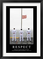 Framed Respect: Inspirational Quote and Motivational Poster