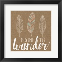 Framed Prone to Wander