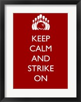 Framed Keep Calm and Strike On