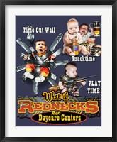 Redneck Daycare Framed Print