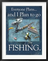 Plan to Fish Framed Print