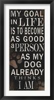 My Goal - Dog Framed Print