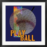 Play Ball Baseball Framed Print