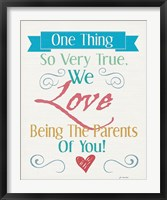 Love Being Parents Framed Print