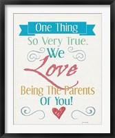 Love Being Parents Framed Print