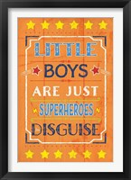 Superhero in Disguise Framed Print