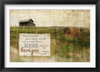 Always Hope Framed Print