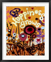 Happiness Grows Flowers Framed Print