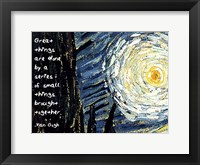 Framed Great Things - Van Gogh Quote 1