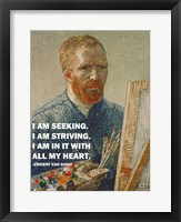 Framed Seeking -Van Gogh Quote