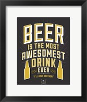 Framed Beer Is The Most Awesomest