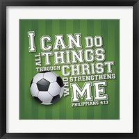 I Can Do All Sports - Soccer Framed Print