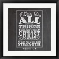 I Can Do All Things Framed Print