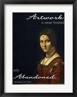 Framed Artwork is Never Finished -Da Vinci Quote