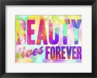 Framed Beauty Lives Forever