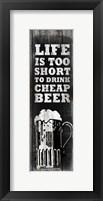 Framed Cheap Beer