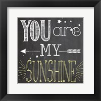 Framed You Are My Sunshine 1