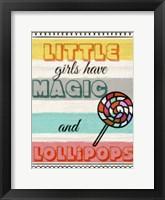 Framed Little Girls Have Magic