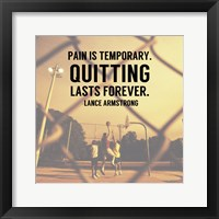 Framed Pain is Temporary Quitting Lasts Forever