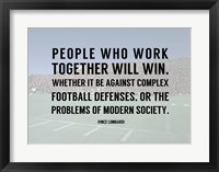 Framed People Who Work Togther Will Win