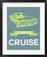 Framed I Like to Cruise 1