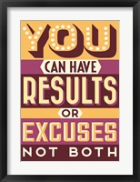 Framed Results Not Excuses