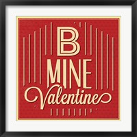 Framed B Mine Valentine