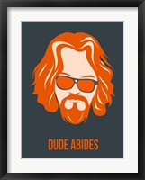 Framed Dude Abides Orange