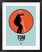 Framed Tom