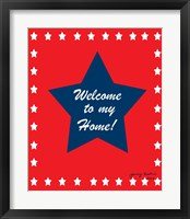Framed Welcome to My Home