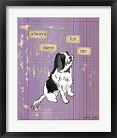 Always There For Me Framed Print