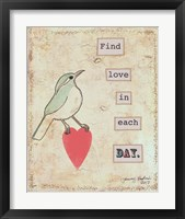 Find Love In Each Day Framed Print