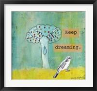 Framed Keep Dreaming