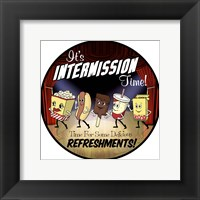 Framed Intermission Refreshments