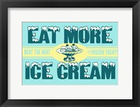 Framed Eat More Ice Cream
