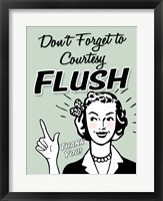 Framed Don't Forget To Flush