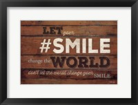 #SMILE - Change the World Framed Print