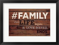 #FAMILY - Where Life Begins Framed Print
